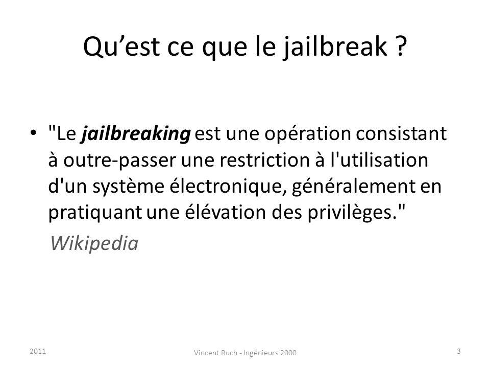 Quest ce que le jailbreak ?