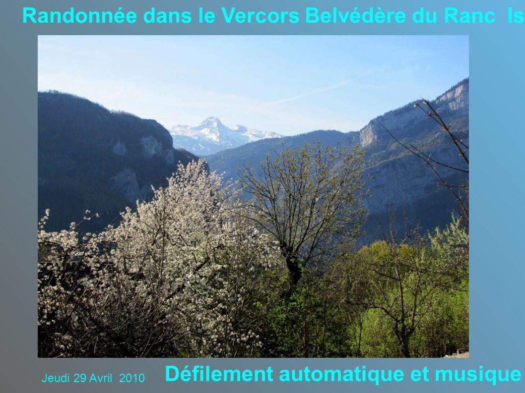 Randonnée dans le Vercors Belvédère du Ranc Isère Défilement automatique et musique Jeudi 29 Avril 2010