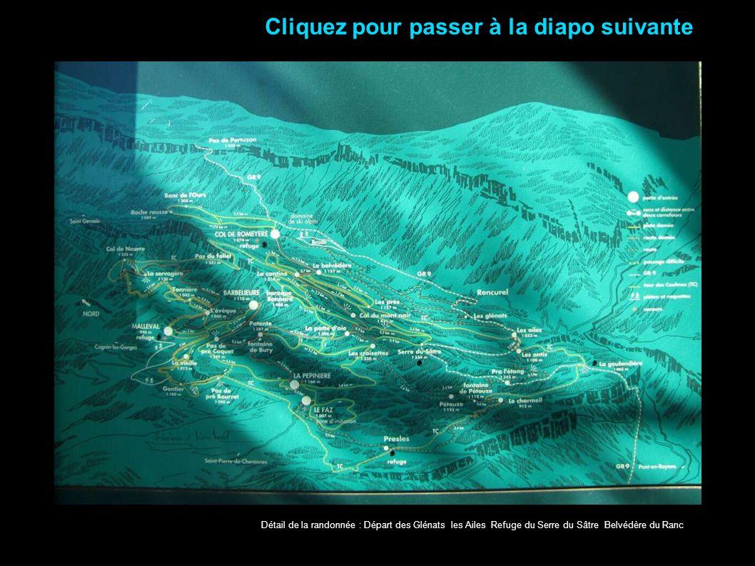 Détail de la randonnée : Départ des Glénats les Ailes Refuge du Serre du Sâtre Belvédère du Ranc Cliquez pour passer à la diapo suivante