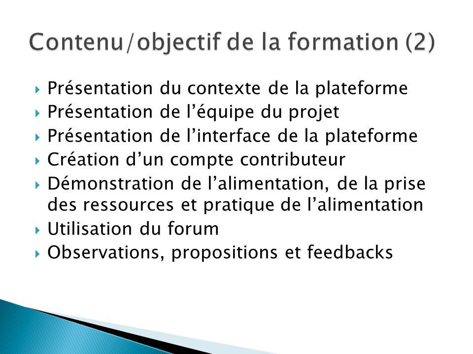 Présentation du contexte de la plateforme Présentation de léquipe du projet Présentation de linterface de la plateforme Création dun compte contribute