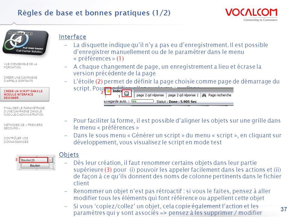 37 Interface –La disquette indique quil ny a pas eu denregistrement. Il est possible denregistrer manuellement ou de le paramétrer dans le menu « préf