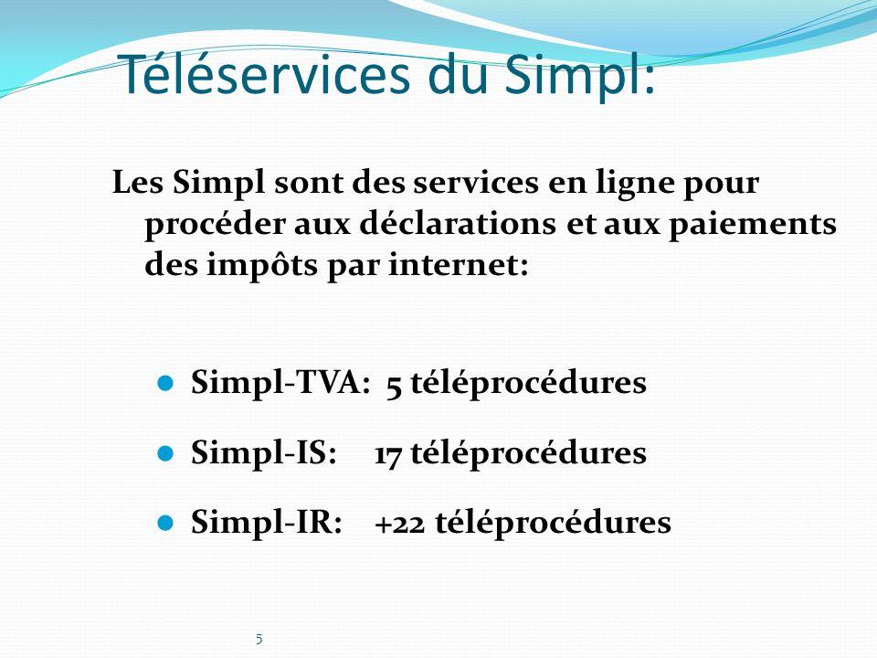 5 Téléservices du Simpl: Les Simpl sont des services en ligne pour procéder aux déclarations et aux paiements des impôts par internet: Simpl-TVA: 5 té
