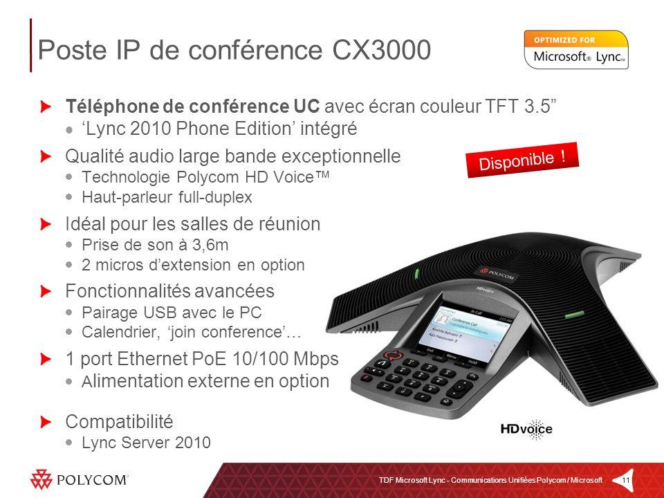 11TDF Microsoft Lync - Communications Unifiées Polycom / Microsoft Téléphone de conférence UC avec écran couleur TFT 3.5 Lync 2010 Phone Edition intég