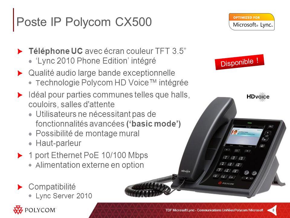 8TDF Microsoft Lync - Communications Unifiées Polycom / Microsoft Téléphone UC avec écran couleur TFT 3.5 Lync 2010 Phone Edition intégré Qualité audi