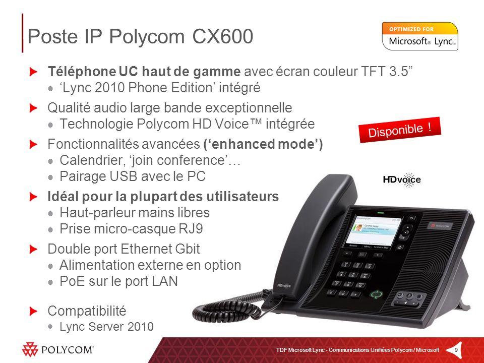 9TDF Microsoft Lync - Communications Unifiées Polycom / Microsoft Téléphone UC haut de gamme avec écran couleur TFT 3.5 Lync 2010 Phone Edition intégr