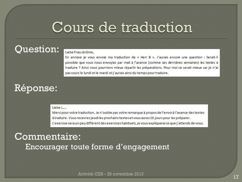 Question: Réponse: Commentaire: Encourager toute forme dengagement Activité CDS - 26 novembre 2013 17