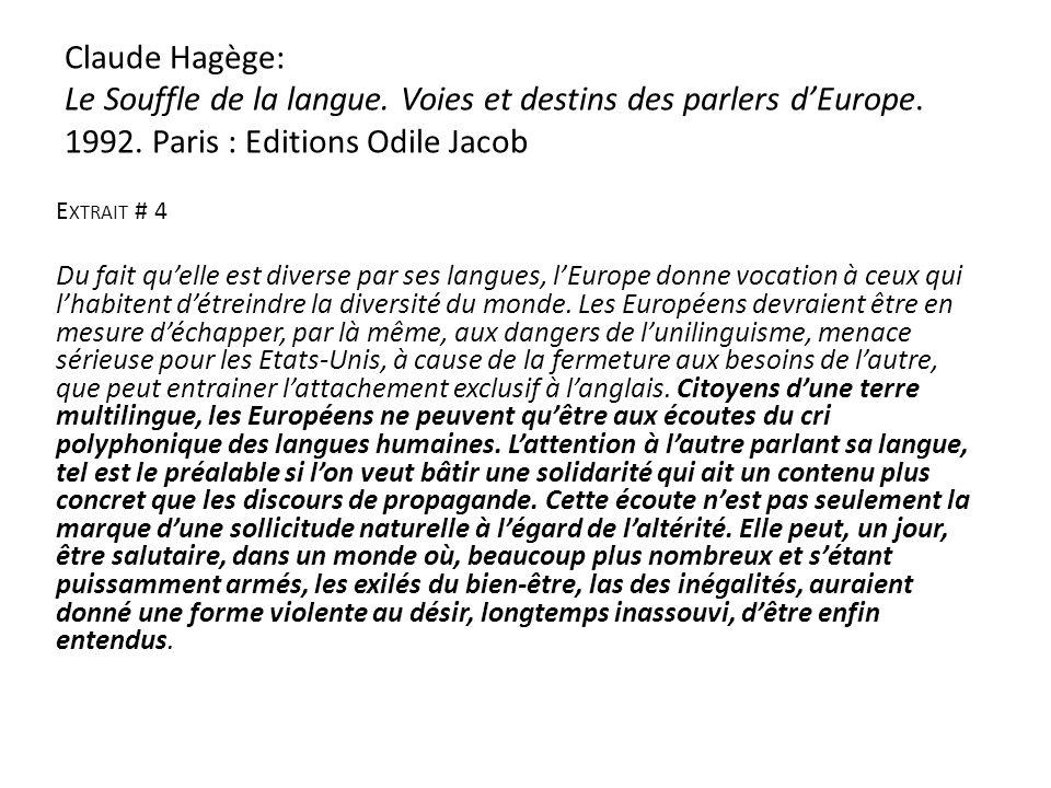 Claude Hagège: Le Souffle de la langue.Voies et destins des parlers dEurope.