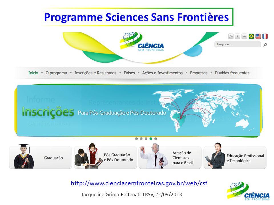 Jacqueline Grima-Pettenati, LRSV, 22/09/2013 Programme Sciences Sans Frontières http://www.cienciasemfronteiras.gov.br/web/csf