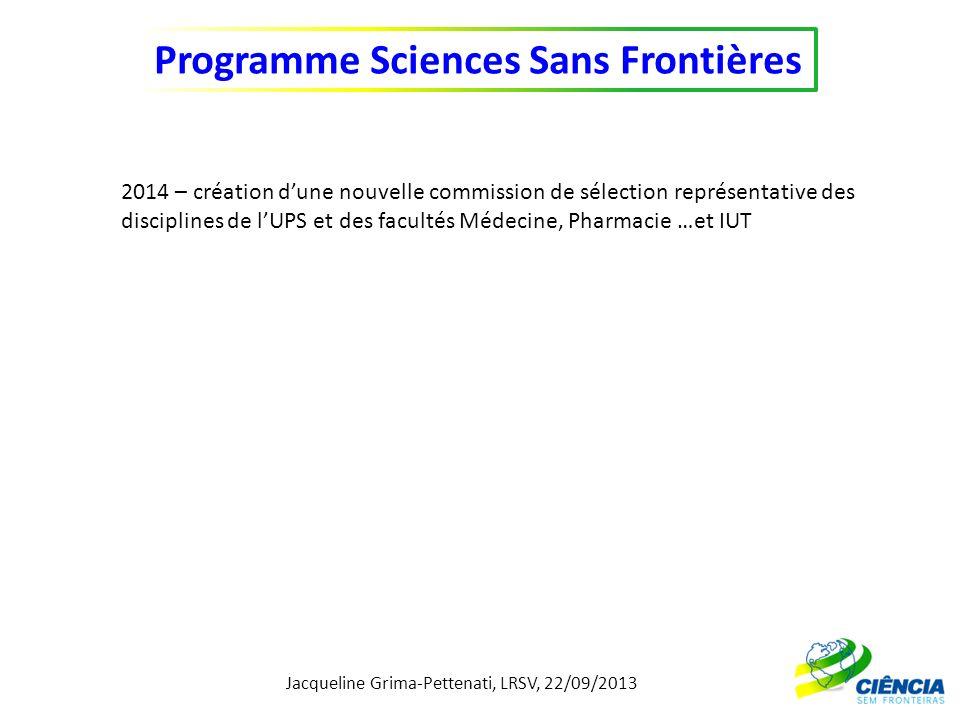 Jacqueline Grima-Pettenati, LRSV, 22/09/2013 Programme Sciences Sans Frontières 2014 – création dune nouvelle commission de sélection représentative d