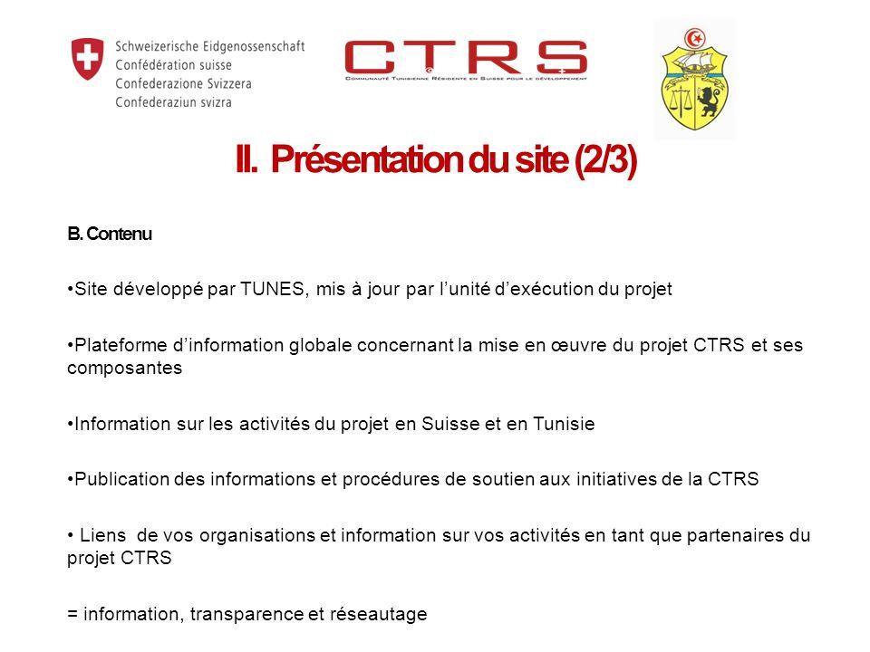 B. Contenu Site développé par TUNES, mis à jour par lunité dexécution du projet Plateforme dinformation globale concernant la mise en œuvre du projet