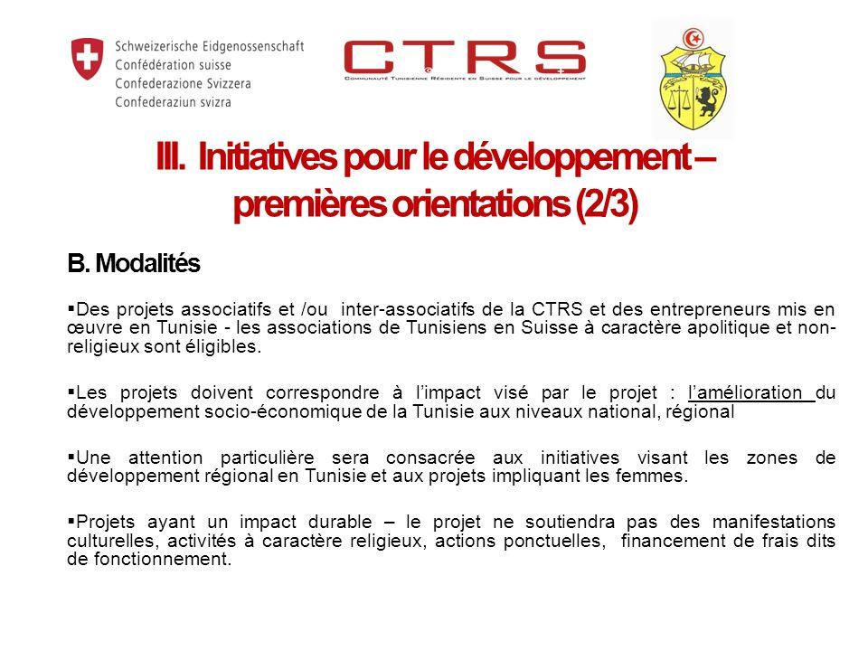 B. Modalités Des projets associatifs et /ou inter-associatifs de la CTRS et des entrepreneurs mis en œuvre en Tunisie - les associations de Tunisiens