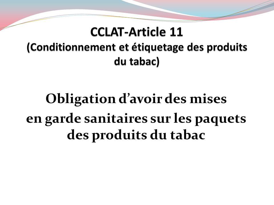 Obligation davoir des mises en garde sanitaires sur les paquets des produits du tabac