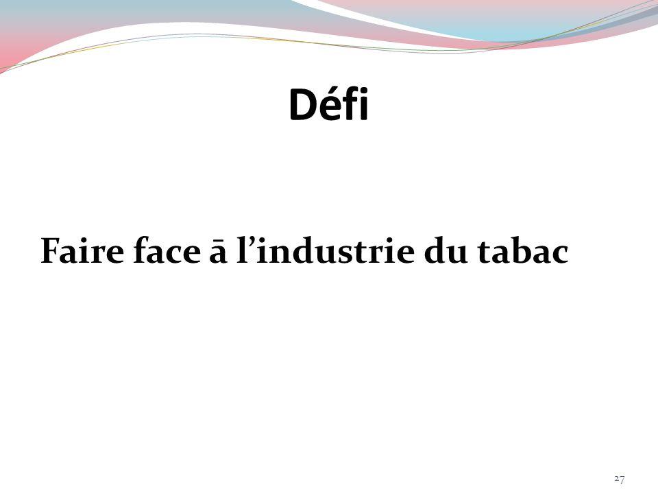 Défi Faire face ā lindustrie du tabac 27