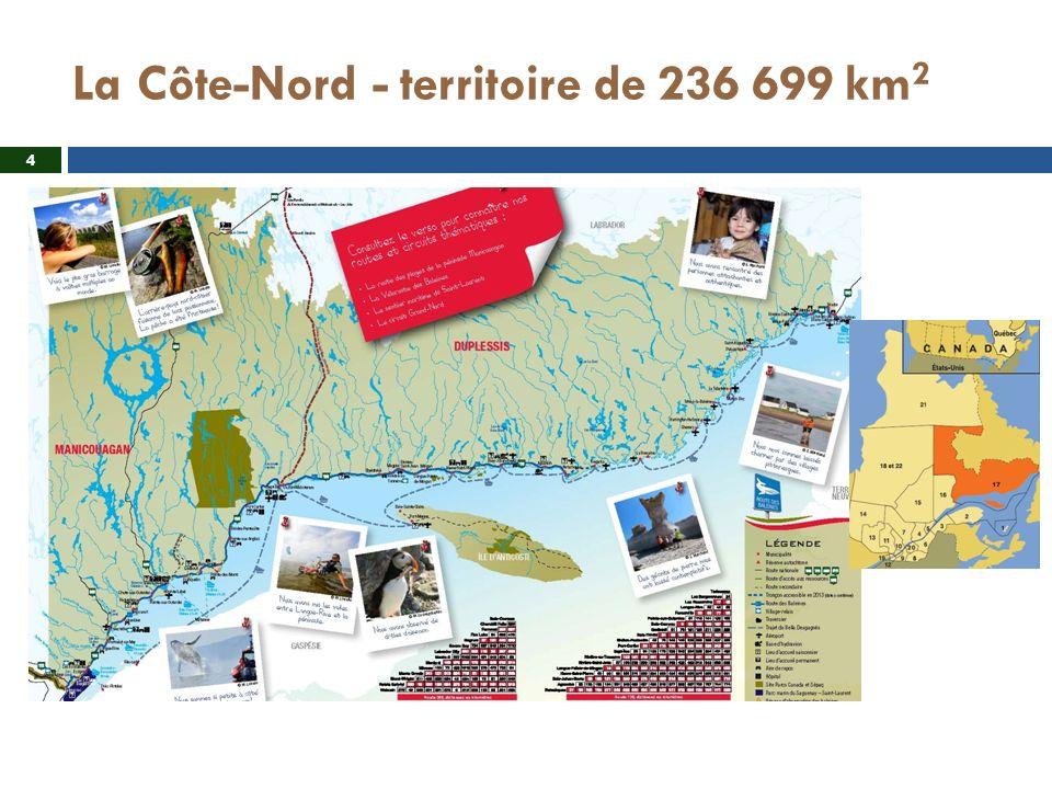 La Côte-Nord - territoire de 236 699 km 2 4
