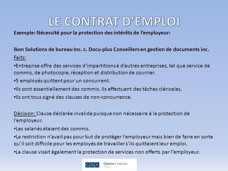 Exemple: Nécessité pour la protection des intérêts de lemployeur: Ikon Solutions de bureau Inc.