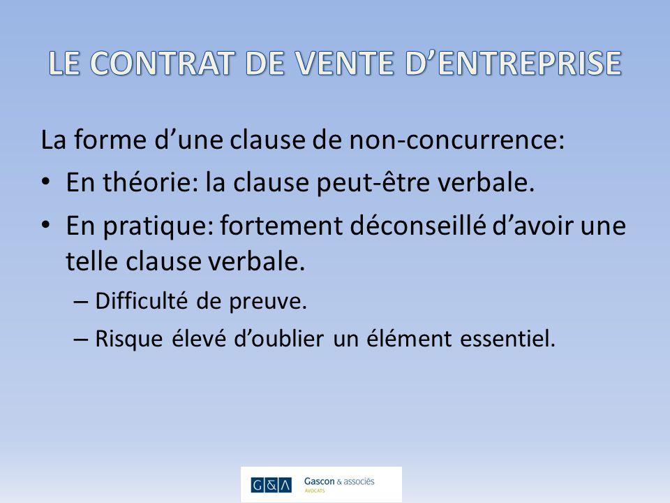 La forme dune clause de non-concurrence: En théorie: la clause peut-être verbale.
