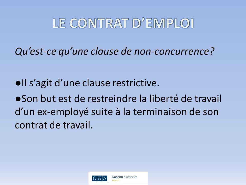 Les conditions de validité de la clause de non- concurrence dans un contrat de vente: Trois mêmes critères de base que dans le contrat demploi: – Territoire – Durée – Activité visée Mais lanalyse de chacun des critères est différente.