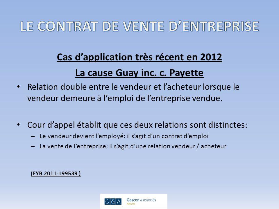 Cas dapplication très récent en 2012 La cause Guay inc.