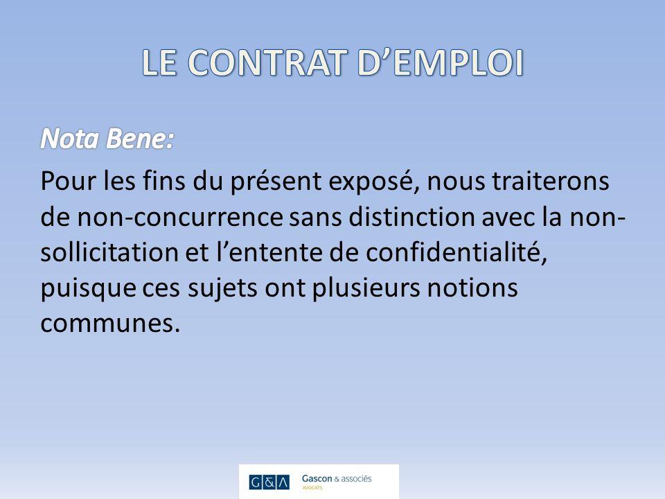 La clause de non-concurrence contrevient aux libertés fondamentales telles que: – Droit de gagner sa vie; – Droit à la liberté de travail; – Droit dutiliser les expertises acquises chez son ex- employeur.