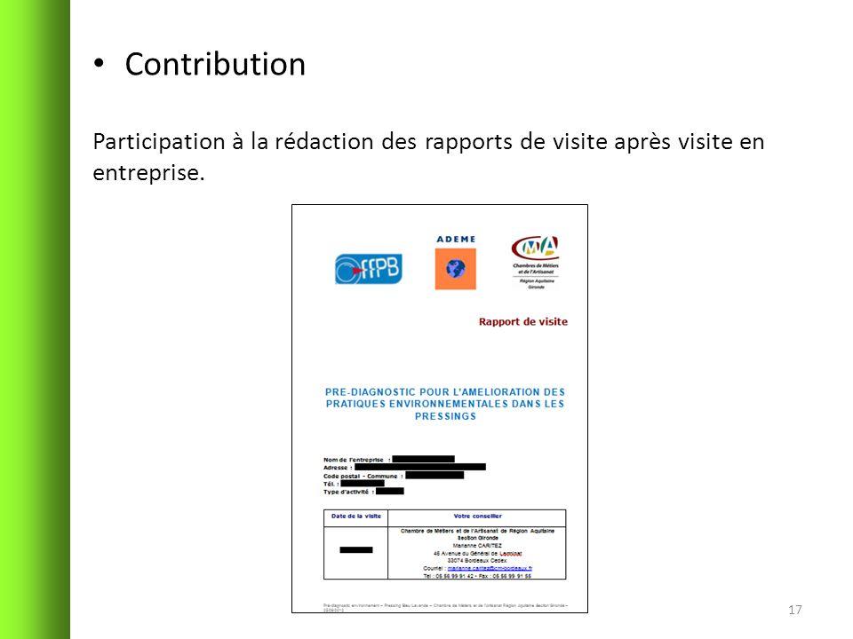 Contribution Participation à la rédaction des rapports de visite après visite en entreprise. 17