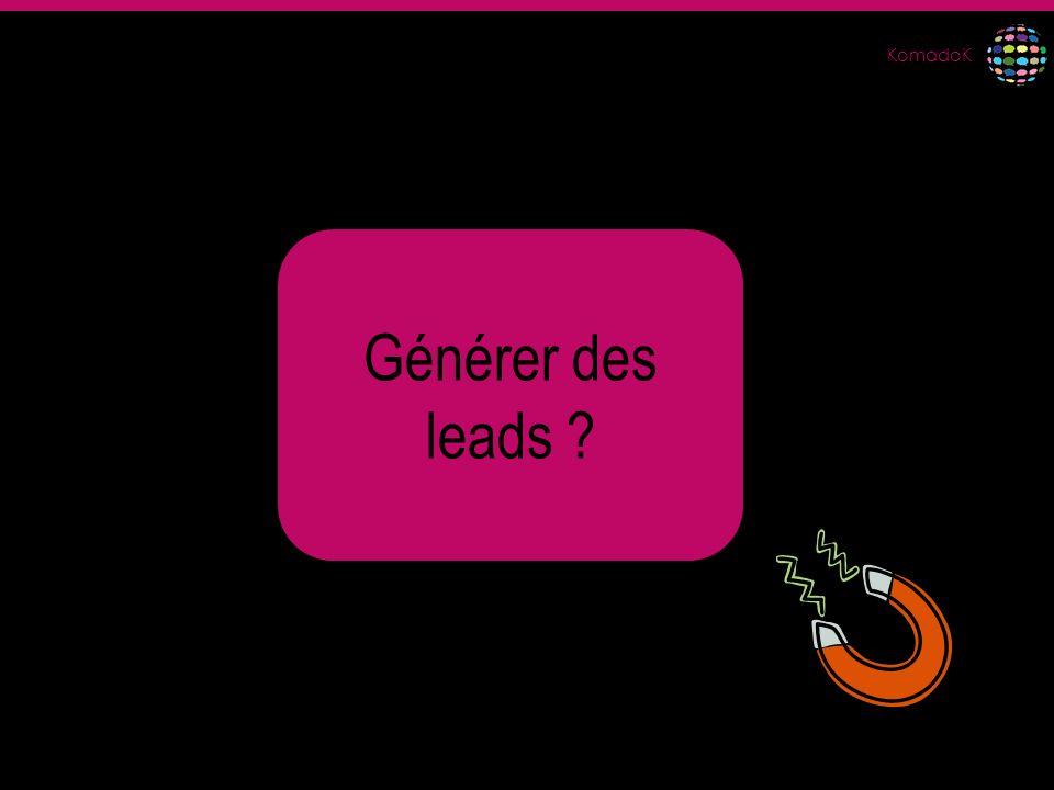 KomadoK Générer des leads ?