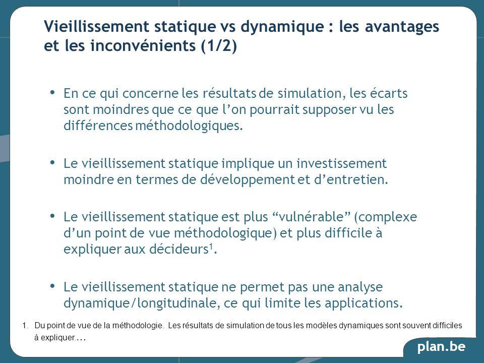 plan.be En ce qui concerne les résultats de simulation, les écarts sont moindres que ce que lon pourrait supposer vu les différences méthodologiques.