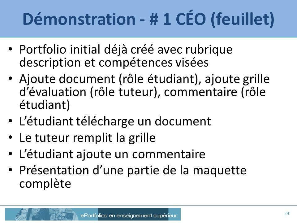 Démonstration - # 1 CÉO (feuillet) Portfolio initial déjà créé avec rubrique description et compétences visées Ajoute document (rôle étudiant), ajoute