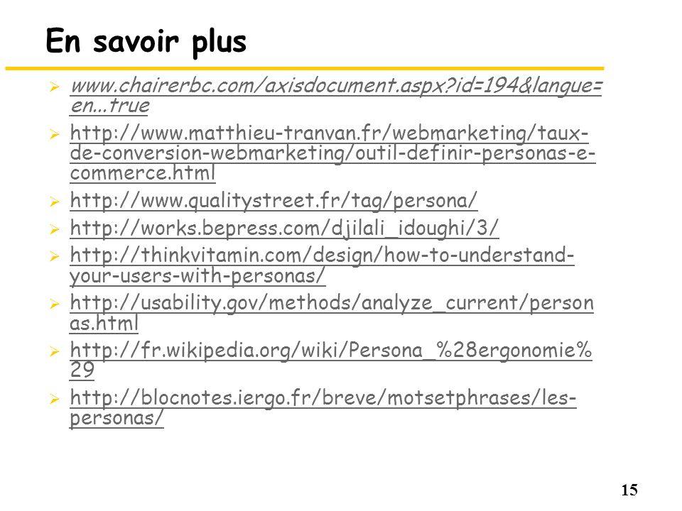 15 En savoir plus www.chairerbc.com/axisdocument.aspx?id=194&langue= en...true www.chairerbc.com/axisdocument.aspx?id=194&langue= en...true http://www