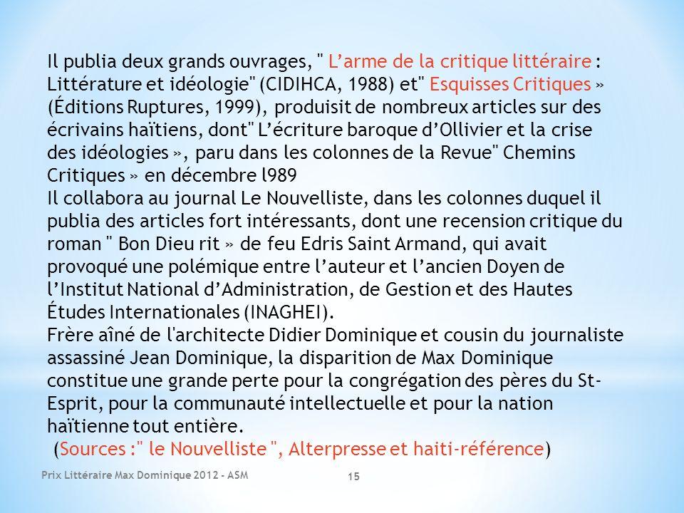 Prix Littéraire Max Dominique 2012 - ASM 15 Il publia deux grands ouvrages,