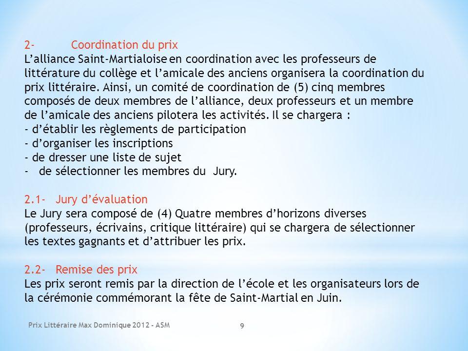 Prix Littéraire Max Dominique 2012 - ASM 9 2-Coordination du prix Lalliance Saint-Martialoise en coordination avec les professeurs de littérature du c