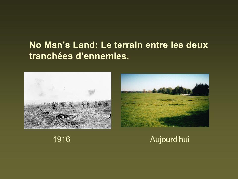 No Mans Land: Le terrain entre les deux tranchées dennemies. 1916Aujourdhui