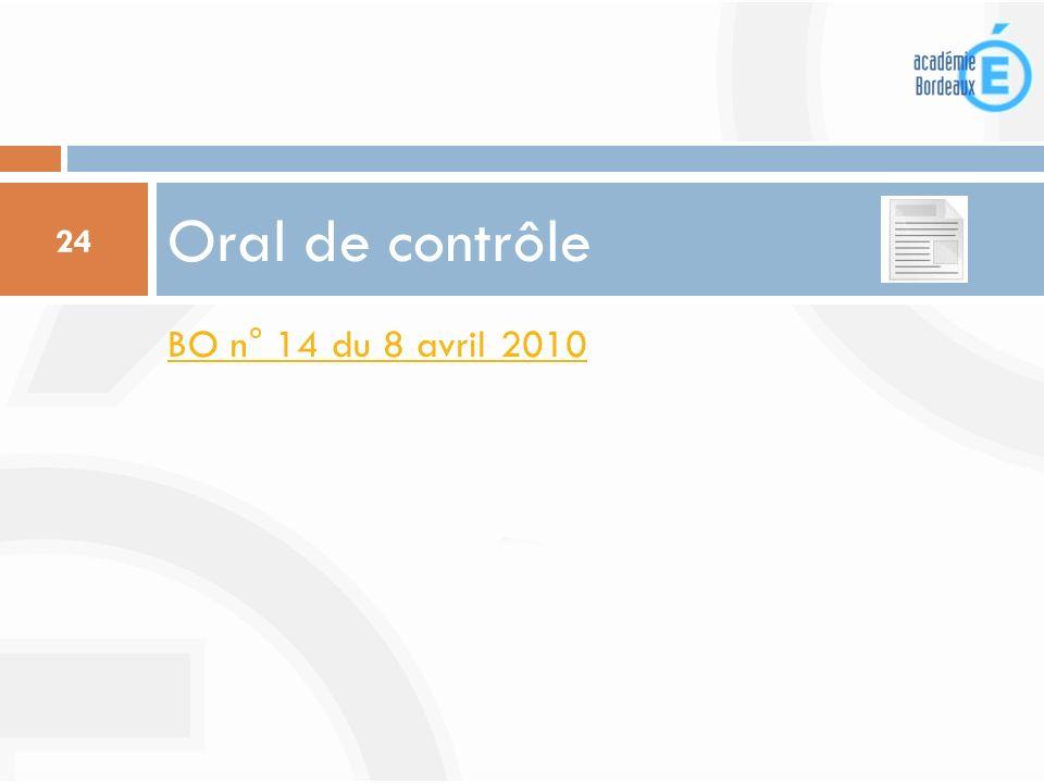BO n° 14 du 8 avril 2010 Oral de contrôle 24