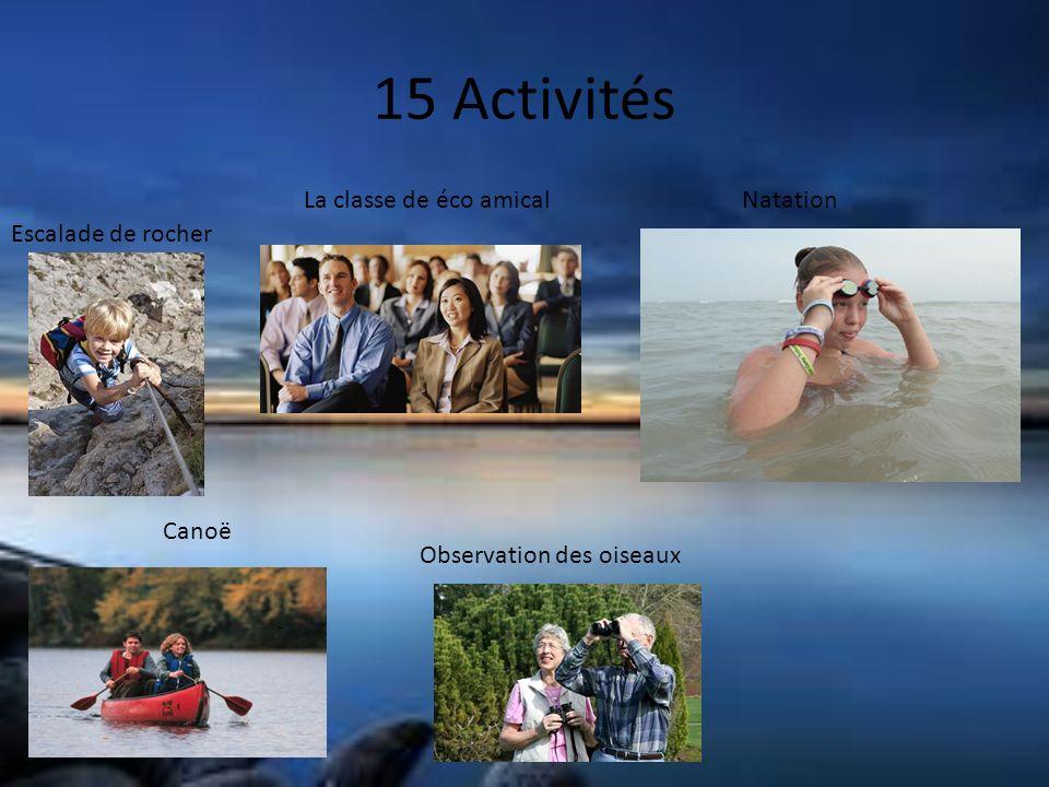15 Activités Escalade de rocher La classe de éco amical Canoë Observation des oiseaux Natation