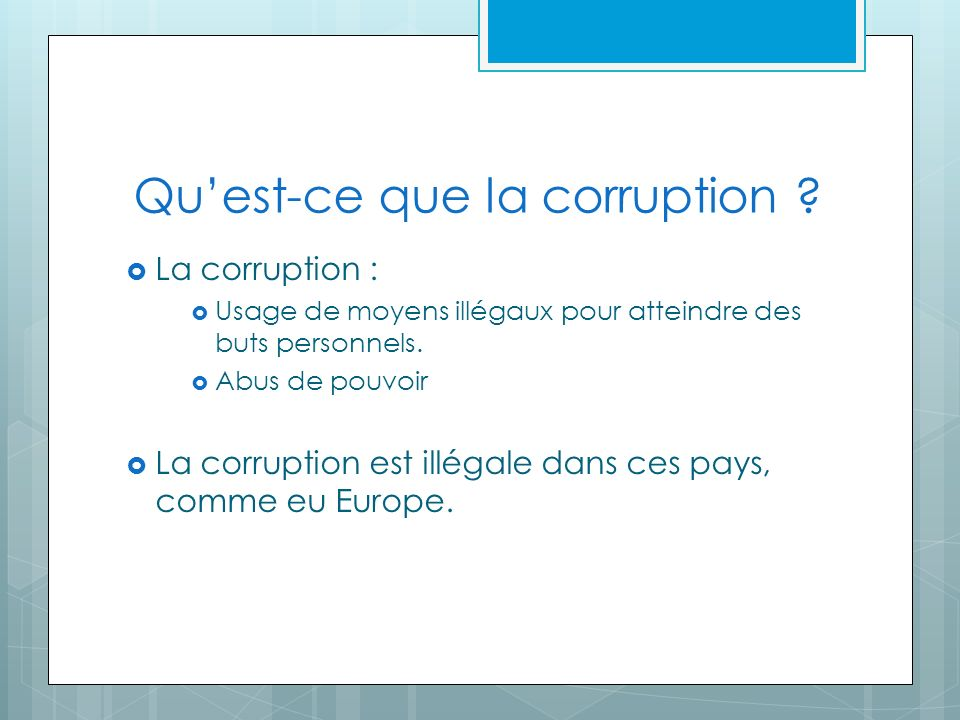 Quest-ce que la corruption .