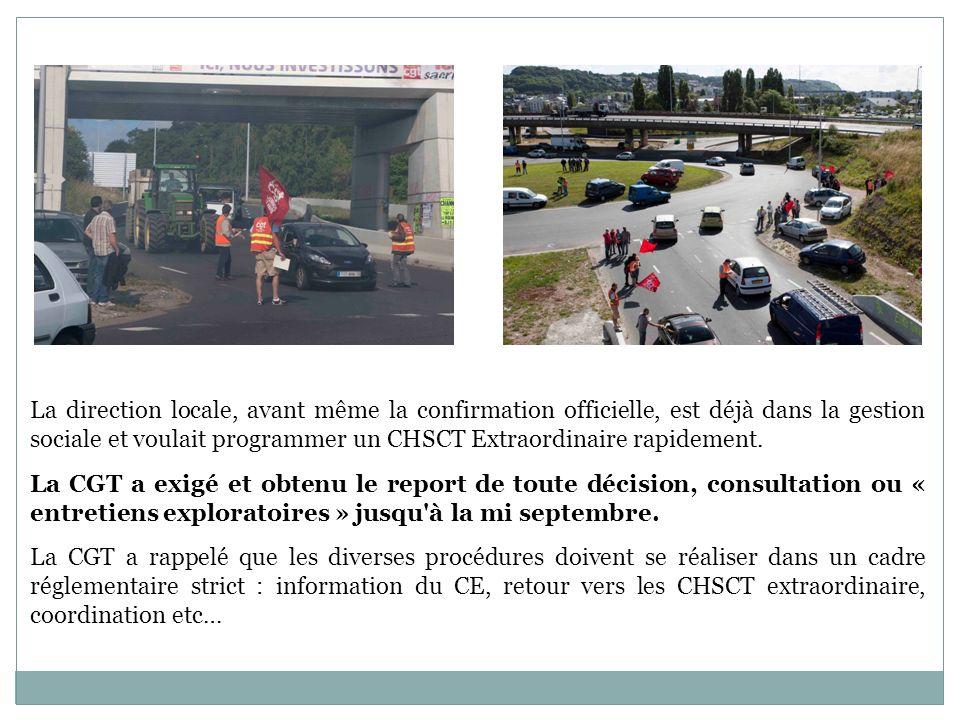 La direction locale, avant même la confirmation officielle, est déjà dans la gestion sociale et voulait programmer un CHSCT Extraordinaire rapidement.