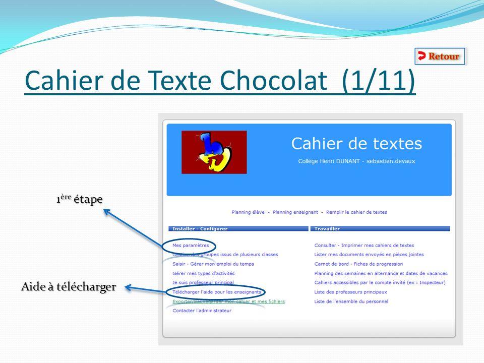Cahier de Texte Chocolat (1/11) 1 ère étape Aide à télécharger