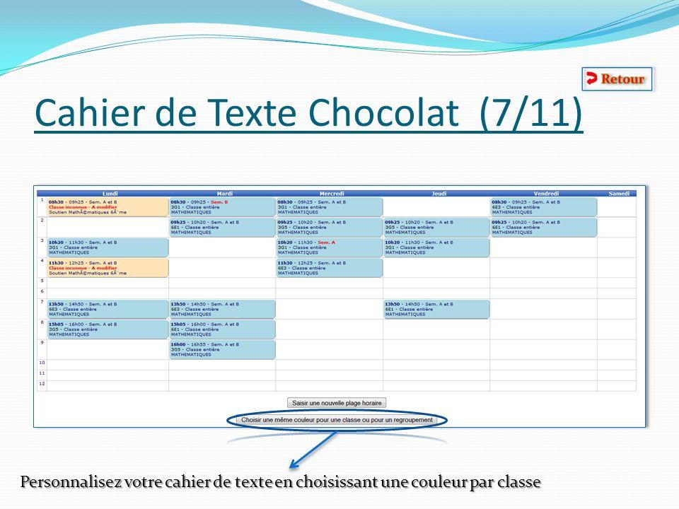 Cahier de Texte Chocolat (7/11) Personnalisez votre cahier de texte en choisissant une couleur par classe