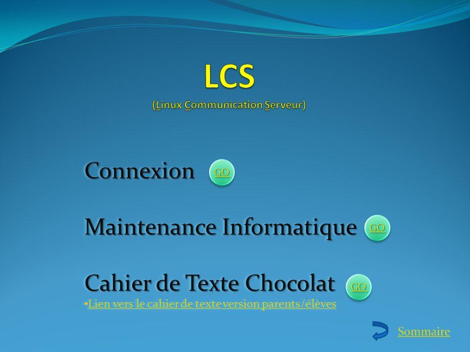 Connexion Maintenance Informatique Cahier de Texte Chocolat Lien vers le cahier de texte version parents/élèves Connexion Maintenance Informatique Cah