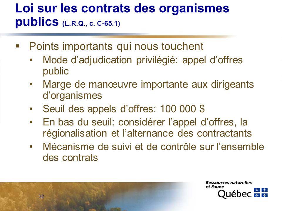 32 Loi sur les contrats des organismes publics (L.R.Q., c.