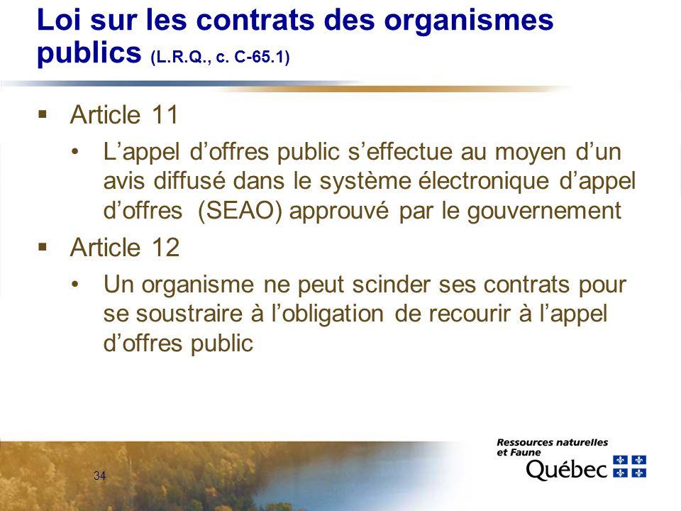 34 Loi sur les contrats des organismes publics (L.R.Q., c.