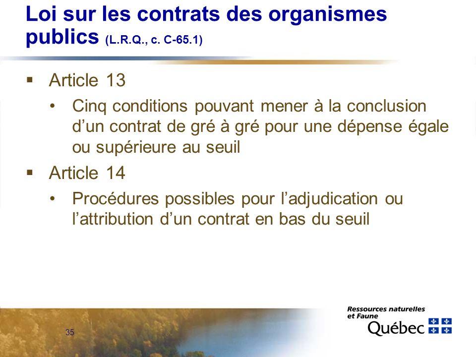 35 Loi sur les contrats des organismes publics (L.R.Q., c.