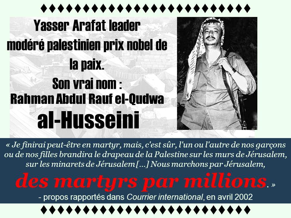 ttttttttttttttttttttttttt « …mais malgré tout, il habita au Caire et participa à la guerre de 1948 et jétais un de ses soldats. » 2004 « Mein Kampf »