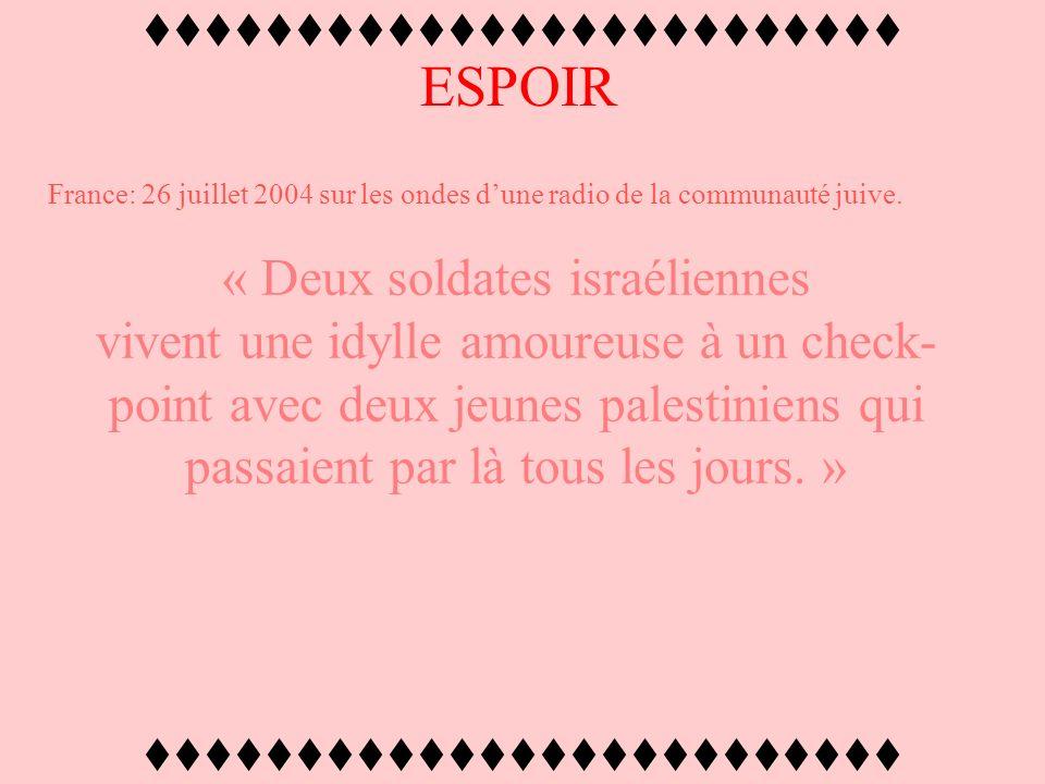 ttttttttttttttttttttttttt ESPOIR Malgré un massacre ciblé de civils, femmes et enfants, 70% des israéliens soutiennent toujours la création dun état p