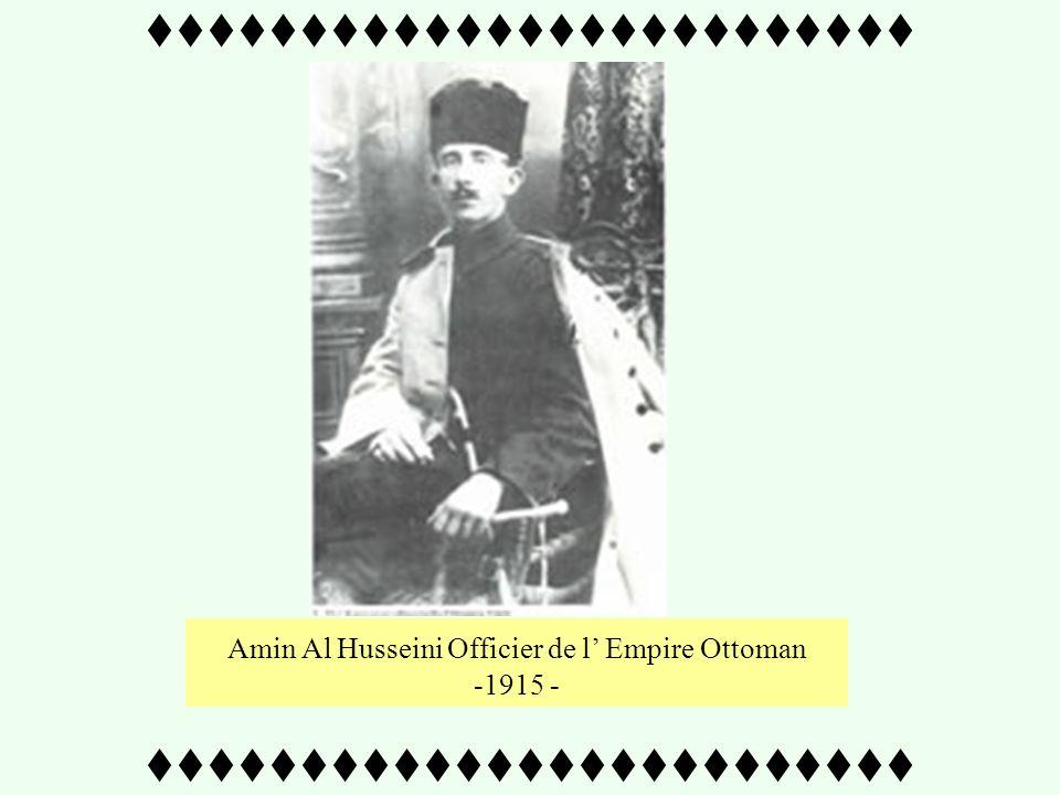 - 1917 - Un certain Amin Al-Husseini,