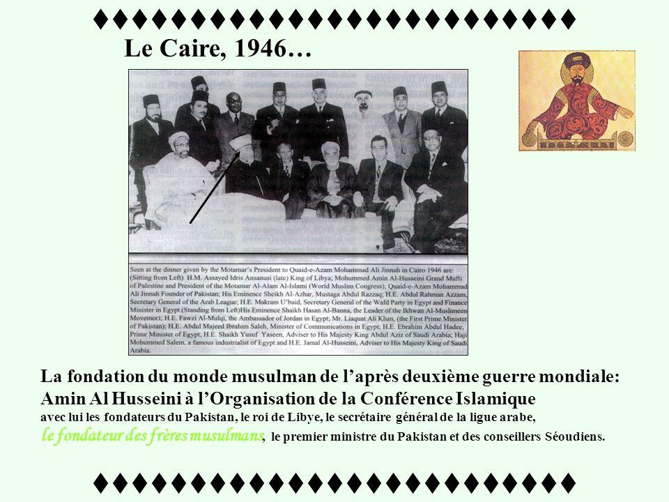 ttttttttttttttttttttttttt Objectif : renforcer lunité Panislamique Husseini est nommé Président « in absentia » du quatrième Haut Commandement de la L
