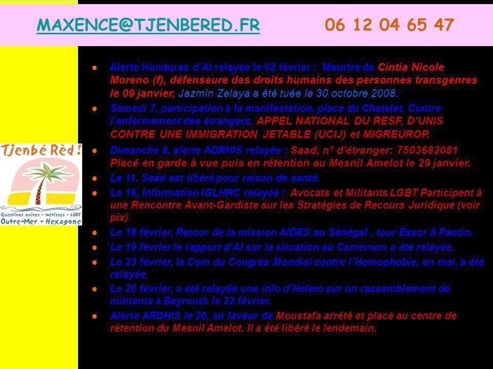MAXENCE@TJENBERED.FRMAXENCE@TJENBERED.FR 06 12 04 65 47 Alerte Honduras dAI relayée le 02 février : Meurtre de Cintia Nicole Moreno (f), défenseure des droits humains des personnes transgenres le 09 janvier, Jazmín Zelaya a été tuée le 30 octobre 2008.