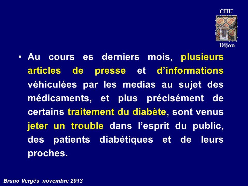 CHU Dijon Bruno Vergès novembre 2013 Au cours es derniers mois, plusieurs articles de presse et dinformations véhiculées par les medias au sujet des m