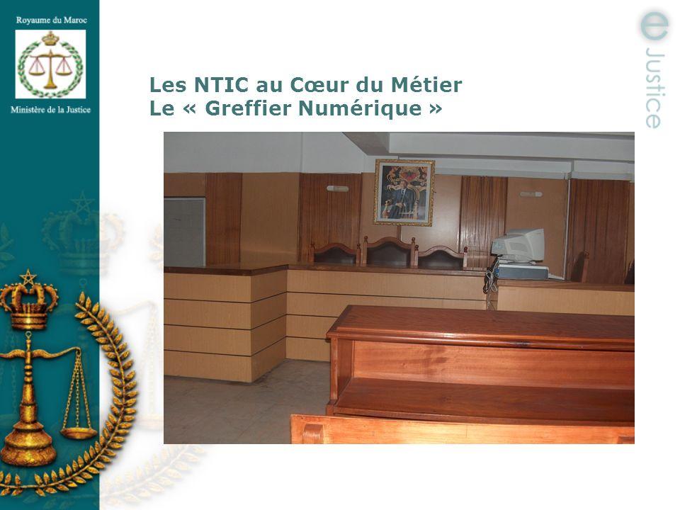 Les NTIC au Cœur du Métier Le « Greffier Numérique »