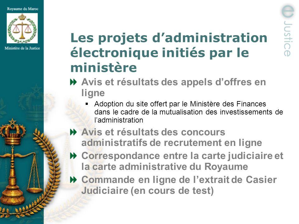 Les projets dadministration électronique initiés par le ministère Avis et résultats des appels doffres en ligne Adoption du site offert par le Ministè