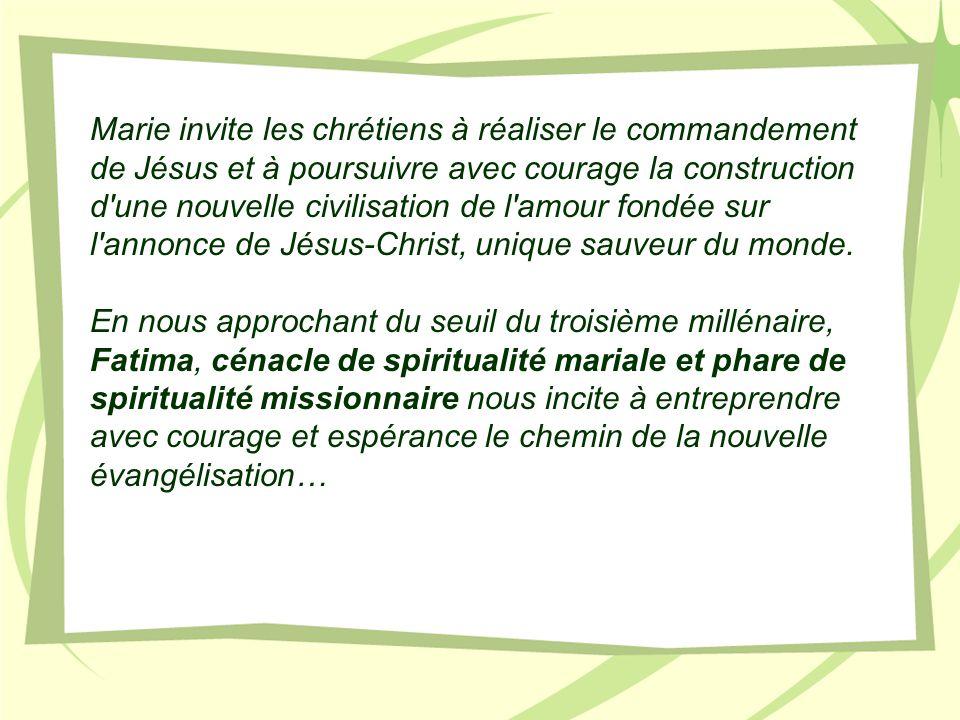 Marie invite les chrétiens à réaliser le commandement de Jésus et à poursuivre avec courage la construction d'une nouvelle civilisation de l'amour fon